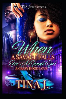 When A Savage Falls for a Good Girl - April