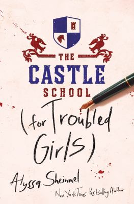 The Castle School (for troubled girls)