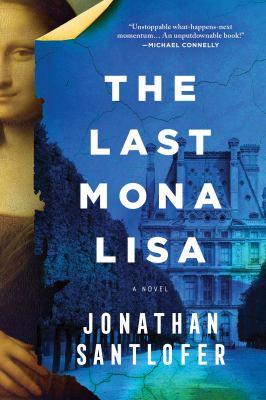 The last Mona Lisa : a novel