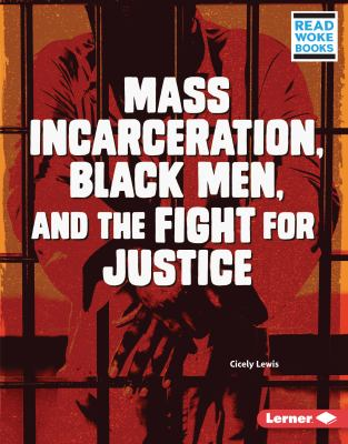 Mass incarceration, Black men, and the fight for justice