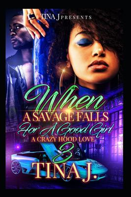 When A Savage Falls for a Good Girl  3 - April