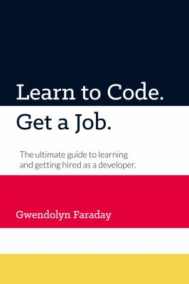 Learn to Code. Get a Job