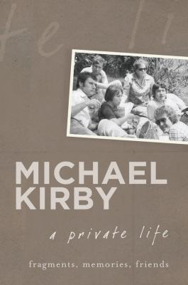 A private life by Michael Kirby