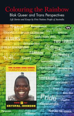 Colouring the rainbow : blak queer and trans perspectives