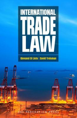 International trade law / Giovanni Di Lieto, David Treisman.