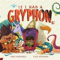 """If I Had a Gryphon"" book cover"