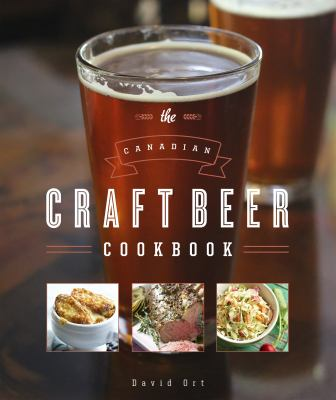 Cover Art for The Canadian Craft Beer Cookbook by David Ort