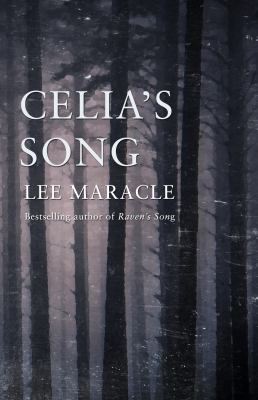 Cover image from Celia's Song, featuring a forest of evergreen trees.