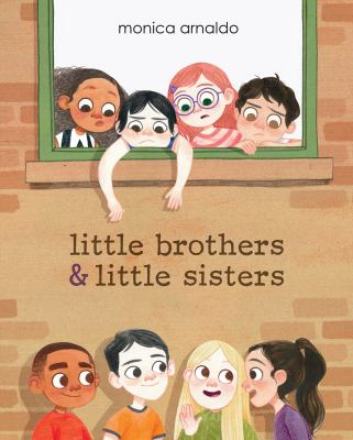 Little Brothers and Little Sisters