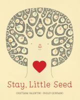 Stay+little+seed by Valentini, Cristiana © 2020 (Added: 10/2/20)