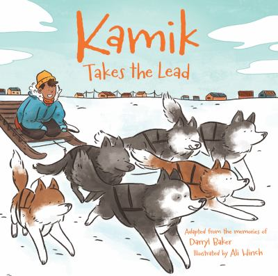 Kamik takes the lead by Darryl Baker