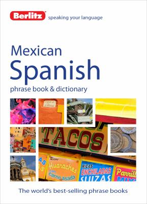 Berlitz Mexican Spanish Phrase Book and Dictionary
