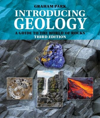book cover: Introducing Geology a guide to the world of rocks