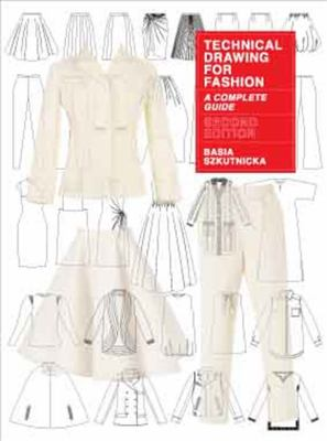 Technical drawing for fashion : a complete guide (2017) - Book