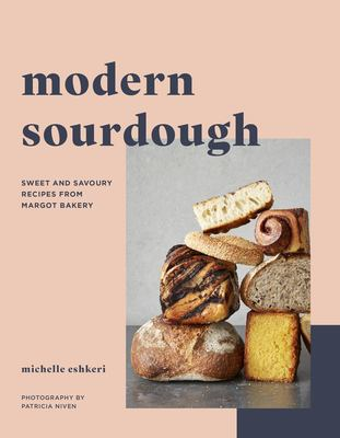 Modern Sourdough by Michelle Eshkeri