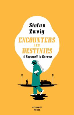 Zweig Encounters and Destinies cover art