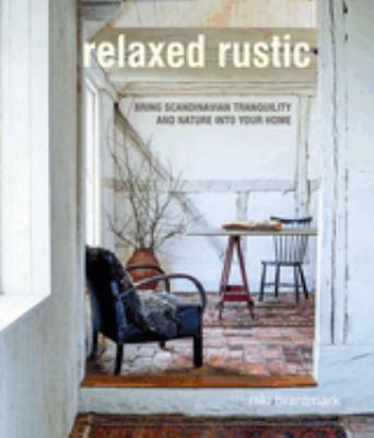 Relaxed Rustic, Niki Brantmark