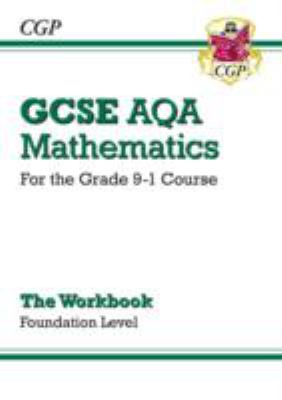 GCSE AQA mathematics : for the grade 9-1 course - the workbook - foundation level