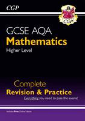 GCSE mathematics - higher level. Complete revision and practice