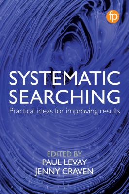 Systematic searching : practical ideas for improving results