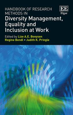 Handbook of Research Methods in Diversity Management, Equality and Inclusion at Work (Harvard Login)