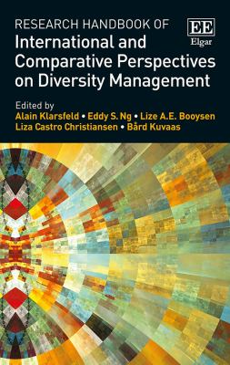 Research Handbook of International and Comparative Perspectives on Diversity Management (Harvard Login)