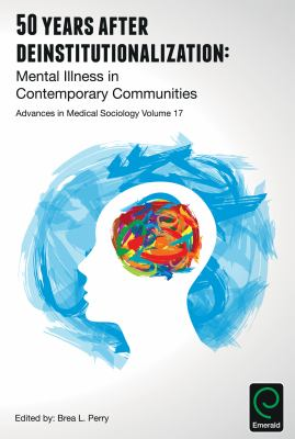 Book cover of 50 Years after Deinstitutionalization : Mental Illness in Contemporary Communities - click to open in a new window