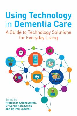 Using Technology in Dementia Care