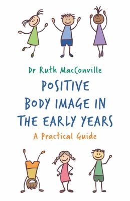 Positive Body Image in the Early Years