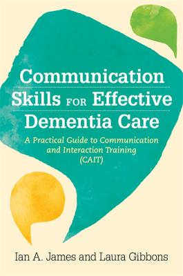 Communication skills for effective dementia care