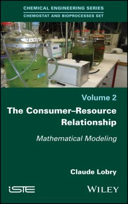 book cover: The consumer-resource relationship : mathematical modeling