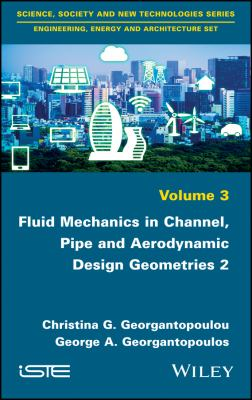 book cover: Fluid Mechanics in Channel, Pipe and Aerodynamic Design Geometries 2