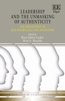 Leadership and the Unmasking of Authenticity: The Philosophy of Self-knowledge and Deception