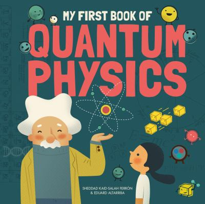 My First Book of Quantum Physics Cover Art