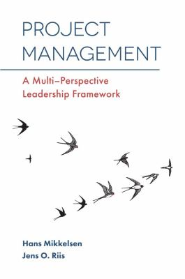 Project Management : A Multi-Perspective Leadership Framework - Opens in a new window