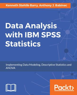 book cover: Data Analysis with IBM SPSS Statistics