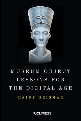Museum Object Lessons for the Digital Age, 2018
