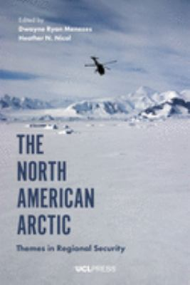 North American Arctic:Themes in Regional Security