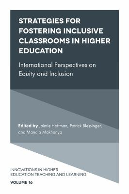 Strategies for Fostering Inclusive Classrooms in Higher Education