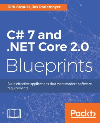 book cover: C# 7 and . NET Core 2. 0 Blueprints