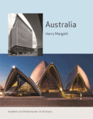 Australia : Modern Architectures in History