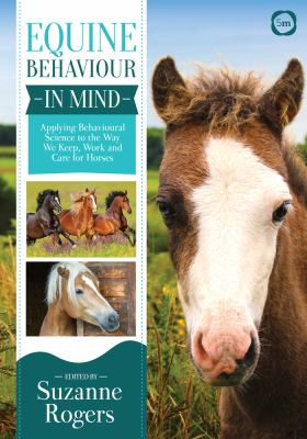 Book cover of Equine Behaviour in Mind : Applying Behavioural Science to the Way We Keep, Work and Care for Horses - click to open in a new indow