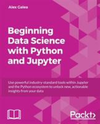 Beginning Data Analysis with Python And Jupyter 1st edition  - open in a new window