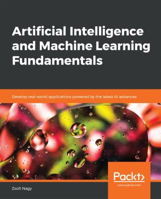 book cover: Artificial Intelligence and Machine Learning Fundamentals