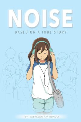 Noise : based on a true story