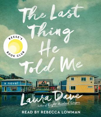 The last thing he told me : by Dave, Laura,
