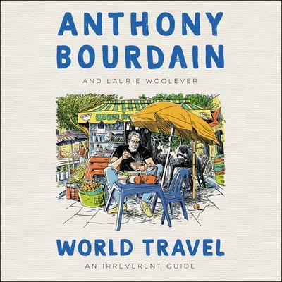 World Travel: An Irreverent Guide - August