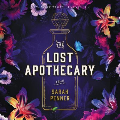 The lost apothecary / by Penner, Sarah.