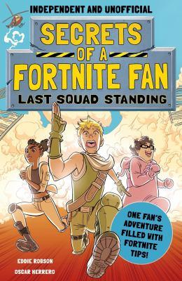 Secrets of a Fortnite Fan: Last Squad Standing