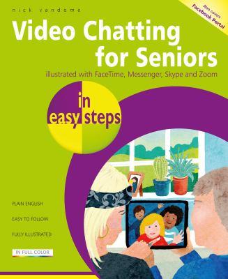Video chatting for seniors
